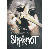 DVD Keep The Face: A Subliminal Evening With Slipknot