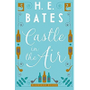 eBook Castle in the Air - H.E. Bates (Inglês)