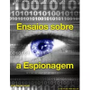 eBook Ensaios sobre a Espionagem - Jose Navas Junior